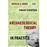 Archaeological Theory in Practice by Urban,Patricia A, 9781598746297