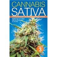 Cannabis Sativa Volume 3 The Essential guide to the World's Finest Marijuana Strains by Oner, S. T.; Rev, The, 9781937866297