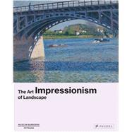 Impressionism by Museum Barberini; Westheider, Ortrud; Philipp, Michael; Daemgen, Anke (CON); Eisenman, Stephen F. (CON), 9783791356297