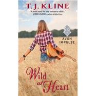 Wild at Heart by Kline, T. J., 9780062456298