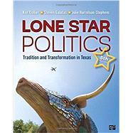 Lone Star Politics by Collier, Ken; Galatas, Steven; Harrelson-Stephens, Julie, 9781506346298