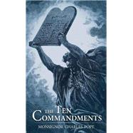 The Ten Commandments by Pope, Charles, 9781618906298