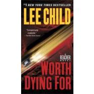 Worth Dying For by Child, Lee, 9780440246299