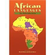 African Languages: An Introduction by Edited by Bernd Heine , Derek Nurse, 9780521666299