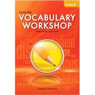 Vocabulary Workshop ©2012 Enriched Edition Student Edition Level D, Grade 9 by Sadlier, 9780821566299