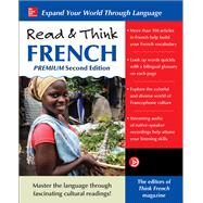 Read & Think French, Premium Second Edition by The Editors of Think French! magazine, 9781259836299