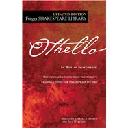 The Tragedy of Othello by Shakespeare, William; Mowat, Barbara A.; Werstine, Paul, 9781501146299