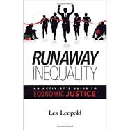 Runaway Inequality by Leopold, Les, 9780692436301