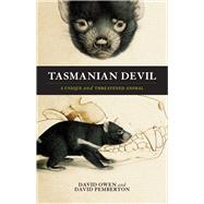 Tasmanian Devil : A Unique and Threatened Species by Unknown, 9781742376301