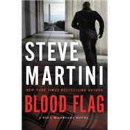 Blood Flag by Martini, Steve, 9780062466303