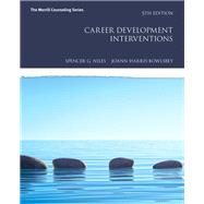 Career Development Interventions by Niles, Spencer G.; Harris-Bowlsbey, JoAnn E, 9780134286303