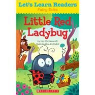 Let's Learn Readers: Little Red Ladybug by Teaching Resources, Scholastic, 9780545686303