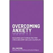 Overcoming Anxiety by Hasson, Gill, 9780857086303