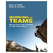 Working in Teams by Griffith, Brian A.; Dunham, Ethan B., 9781452286303