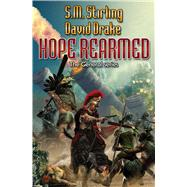 Hope Rearmed by Drake, David; Stirling, S.M., 9781476736303