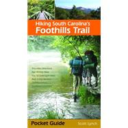 Hiking South Carolina's Foothills Trail by Lynch, Scott, 9781889596303