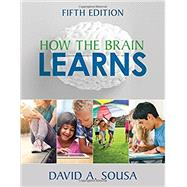 How the Brain Learns by Sousa, David A., 9781506346304