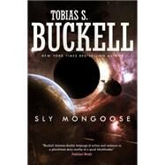 Sly Mongoose by Buckell, Tobias S., 9780765376305