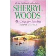 The Devaney Brothers: Michael and Patrick Michael's Discovery\Patrick's Destiny by Woods, Sherryl, 9780778316305