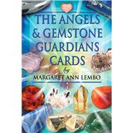 The Angels and Gemstone Guardians Cards by Lembo, Margaret Ann; Crookes, Richard, 9781844096305