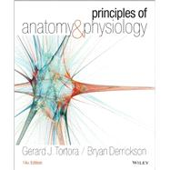 Principles of Anatomy & Physiology + A Brief Atlas of the Skeleton and Surface Anatomy by Tortora, Gerard J.; Derrickson, Bryan, 9781118866306