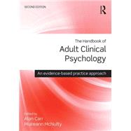 The Handbook of Adult Clinical Psychology: An Evidence Based Practice Approach by Carr; Alan, 9781138806306