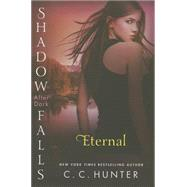 Eternal Shadow Falls: After Dark by Hunter, C. C., 9781250056306