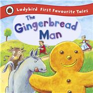 The Gingerbread Man by MacDonald, Alan (RTL); Rieger, Anja, 9781409306306