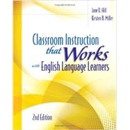 Classroom Instruction That Works with English Language Learners by Jane D. Hill, 9781416616306