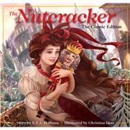 The Nutcracker by Hess, Christina; Hoffmann, E. T. A., 9781604336306