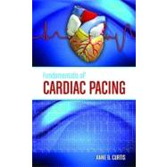 Fundamentals of Cardiac Pacing by Curtis, Anne B., 9780763756307