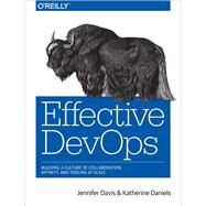 Effective Devops by Davis, Jennifer; Daniels, Katherine, 9781491926307