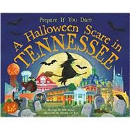 A Halloween Scare in Tennessee by James, Eric; La Ray, Marina, 9781492606307