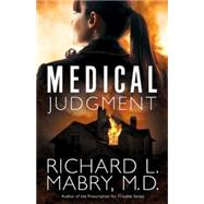 Medical Judgment by Mabry, Richard L., M.D., 9781501816307