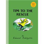 Tim to the Rescue by Ardizzone, Edward; Fry, Stephen, 9781847806307
