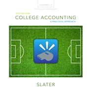 College Accounting Chapters 1-12 with Study Guide and Working Papers by Slater, Jeffrey, 9780133866308