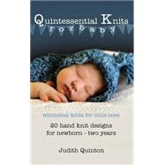 Quintessential Knits for Baby by Quinton, Judith, 9781634496308