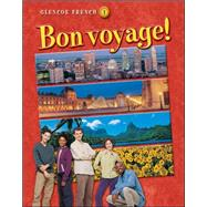 Bon voyage! Level 1, Student Edition by Unknown, 9780078656309