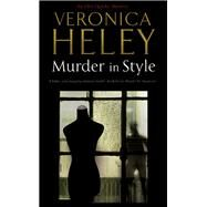 Murder in Style by Heley, Veronica, 9780727886309