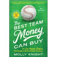 The Best Team Money Can Buy by Knight, Molly, 9781476776309