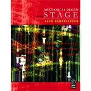 Mechanical Design for the Stage by Hendrickson; Alan, 9780240806310