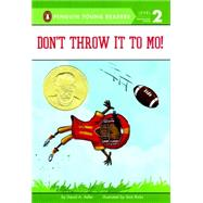 Don't Throw It to Mo! by Adler, David A.; Ricks, Sam, 9780670016310