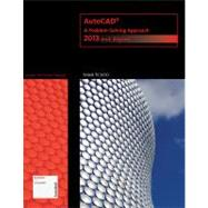 AutoCAD : A Problem-Solving Approach - 2013 and Beyond by Tickoo, Sham, 9781133946311