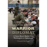 Warrior Diplomat by Waltz, Michael G.; Bergen, Peter, 9781612346311