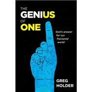 The Genius of One by Holder, Greg, 9781631466311