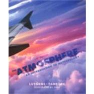The Atmosphere An Introduction to Meteorology by Lutgens, Frederick K.; Tarbuck, Edward J.; Tasa, Dennis G., 9780321756312