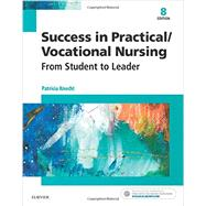 Success in Practical / Vocational Nursing: From Student to Leader by Knecht, Patricia, 9780323356312