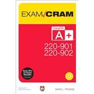 CompTIA A+ 220-901 and 220-902 Exam Cram by Prowse, David, 9780789756312