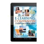 E-Learning Companion Student's Guide to Online Success by Watkins, Ryan; Corry, Michael, 9781133316312