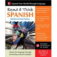 Read & Think Spanish, Premium Third Edition by The Editors of Think Spanish, 9781259836312